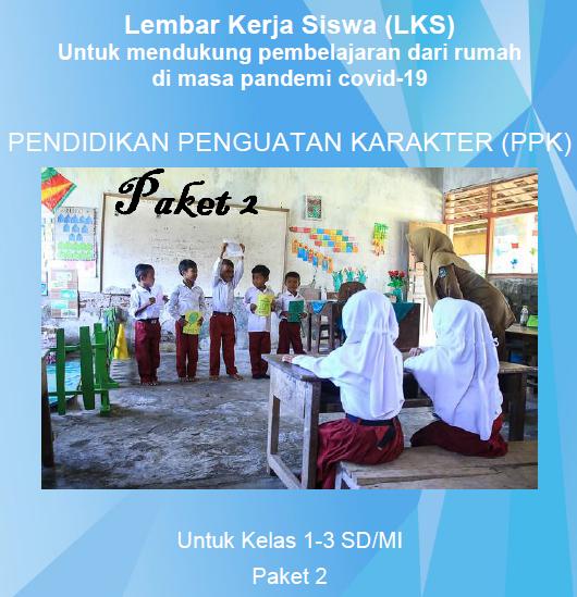 LKS Pendidikan Penguatan Karakter (PPK) Paket 2 Pendukung Belajaran Dari Rumah