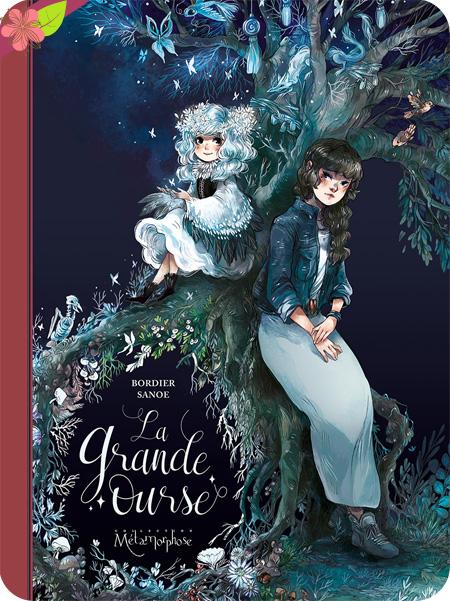 La grande Ourse d'Elsa Bordier et Sanoe - Soleil Métamorphose