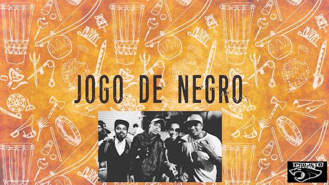 """Sentimentos, impressões e referências da musica """"Jogo de Negro"""" do Projeto Preto"""