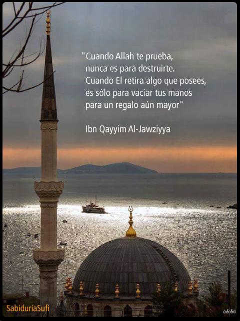 Sabiduria Sufi Allah Te Prueba