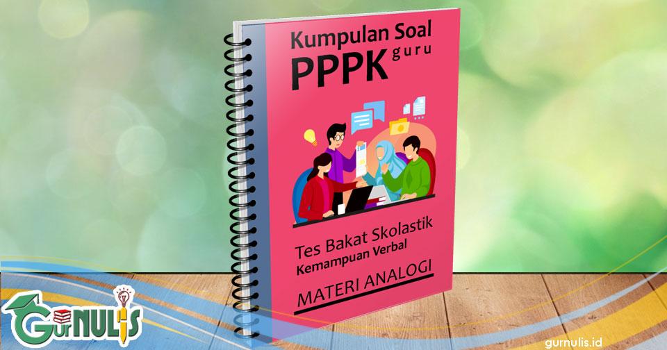 Kumpulan Soal PPPK Guru - Tes Bakat Skolastik Materi Analogi - www.gurnulis.id