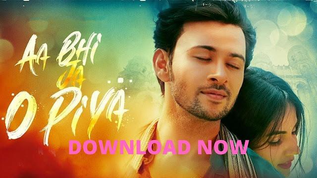 Aa Bhi Ja O Piya Full Movie Download Filmywap Filmyzilla [480p & 720p]