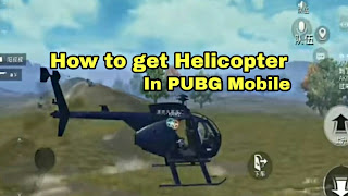 Helicopters in PUBG