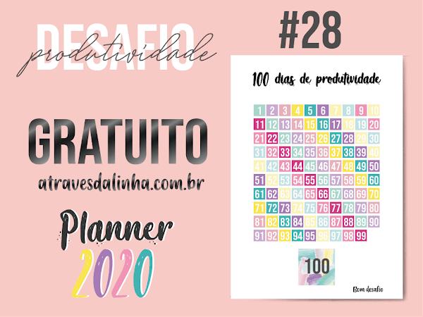 PLANNER 2020 #28: 100 dias de produtividade