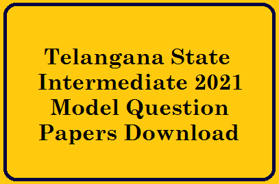 TS Intermediate 2021 Model Question Papers Download