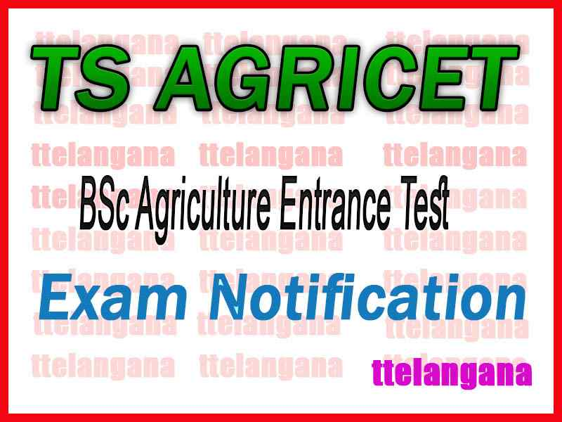 TS AGRICET  BSc Agriculture Entrance Test Notification