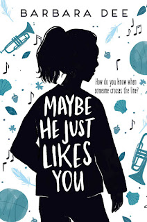 review of Maybe He Just Likes You by Barbara Dee