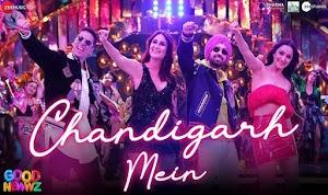 चंडीगढ़ में - Chandigarh Mein (Good Newwz - 2019)