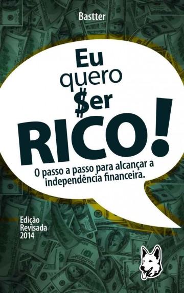 Eu Quero Ser Rico! – Mauricio Bastter Hissa Download Grátis