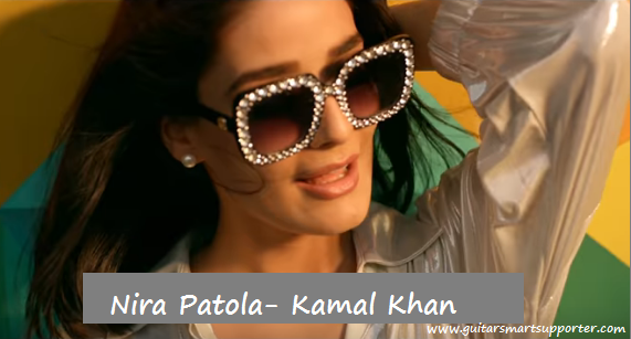 Nira Patola Guitar Chords with Lyrics and Strumming  Kamal Khan ft Kuwar Virk