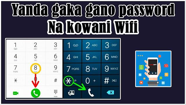 Yanda zaka gano password din ko wani Wifi