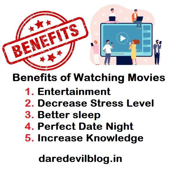 Benefits of watching Movies