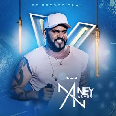 Ney Alves - Promocional de Novembro - 2019