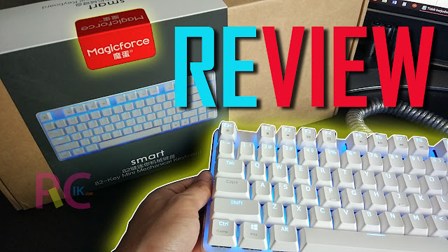 Review Lengkap MagicForce 82 Keys Cherry MX Blue Mechanical Keyboard: Lebih Simple dan Minimalist dari Tenkeyless (TKL)