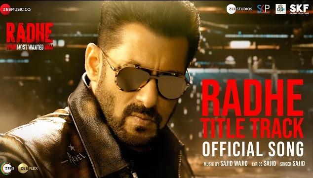 Radhe Title Track Lyrics -  Salman Khan