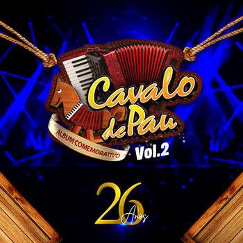 CD CD Cavalo de Pau 26 Anos Vol 2 – Cavalo De Pau (2019)
