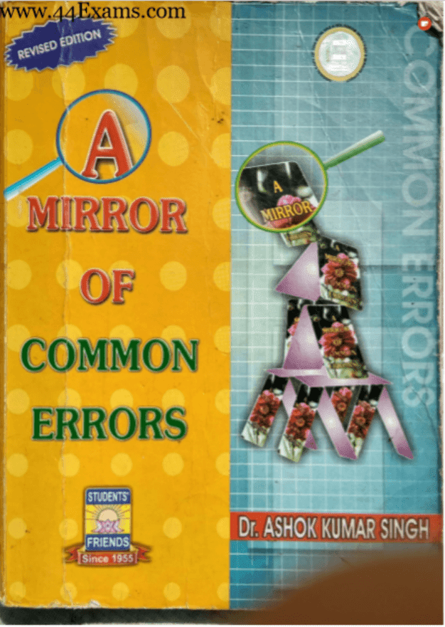 A-Mirror-of-Common-Errors-by-Dr.-Ashok-Kumar-Singh-For-All-Competitive-Exam-PDF-Book