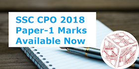 SSC CPO 2018 Paper-1 Marks Available Now: Check Here