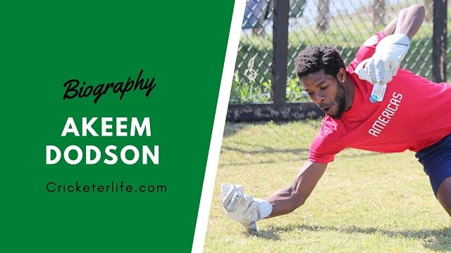 Akeem Dodson cricketer Profile, age, height, stats, wife, etc.
