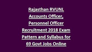 Rajasthan RVUNL Accounts Officer, Personnel Officer Recruitment 2018 Exam Pattern and Syllabus for 69 Govt Jobs Online