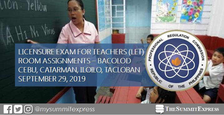 Room Assignments September 2019 LET: Cebu, Bacolod, Iloilo, Catarman, Tacloban