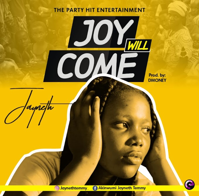 Mp3🔥:  Janeth - Joy Will Come