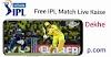 Free लाइव आईपीएल मैच 2021 कैसे देखे?