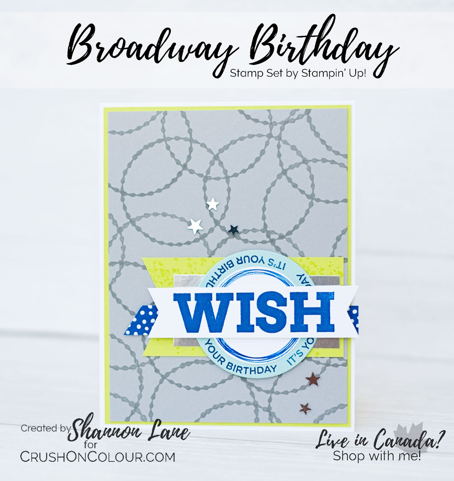 Crush On Colour: WISH - Broadway Birthday