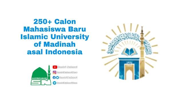290 Nama Calon Mahasiswa Baru Diterima di Universitas Islam Madinah 2021