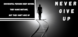 How to develop a 'Never Give Up' Attitude || 'Never Give up ' Attitude quotes - earningsuite