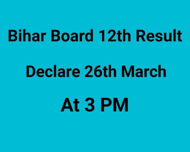 Bihar Board 12th Result 2021 Declare 26th March at 3pm
