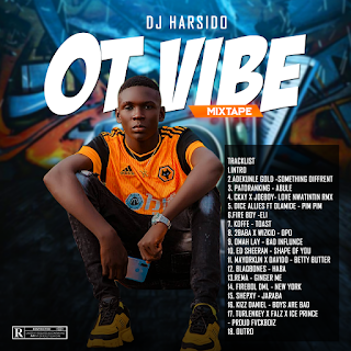 [Mixtape] DJ Harsido_-_OT Vibe Cool Mixtape