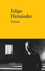 Virtual – Felipe Hernández