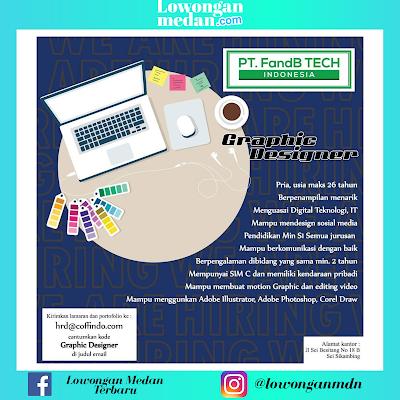 Lowongan Kerja Terbaru di PT. FandB Tech Juni 2020 Medan