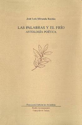 Las palabras y el frío, antología de José Luis Miranda Roldán