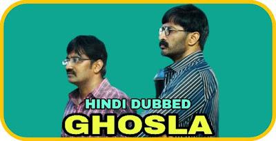 Ghosla Hindi Dubbed Movie