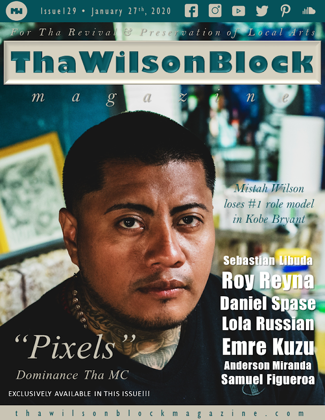 "ThaWilsonBlock Magazine Issue129 feat. ""Pixels"" by Dominance Tha MC"