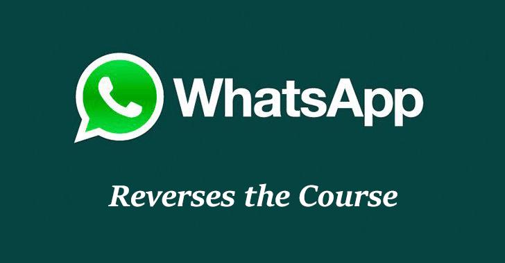 WhatsApp Reverses the Course