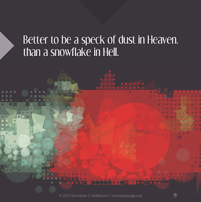 Todays Tendril... [20200706] Speck of Dust Copyright 2020 Christopher V. DeRobertis. All rights reserved. insilentpassage.com