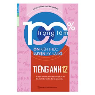 100% Trọng Tâm Ôn Kiến Thức - Luyện Kỹ Năng Tiếng Anh 12  ebook PDF EPUB AWZ3 PRC MOBI