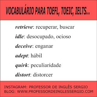 Vocabulário para TOEFL, TOEIC E IELTS