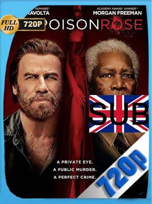The Poison Rose (2019)HD[720P] subtitulada [GoogleDrive] DizonHD