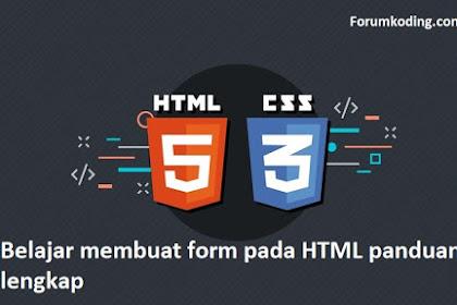 Belajar membuat form pada HTML panduan lengkap