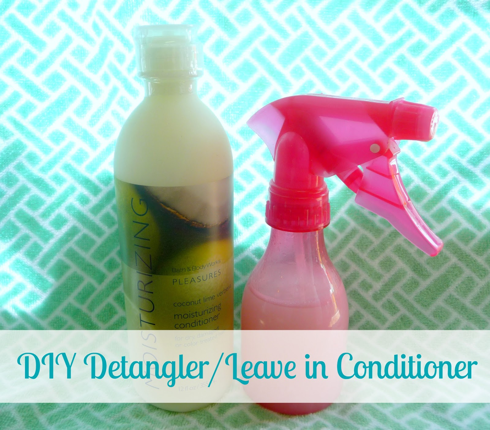 DIY hair detangler and leave in conditioner