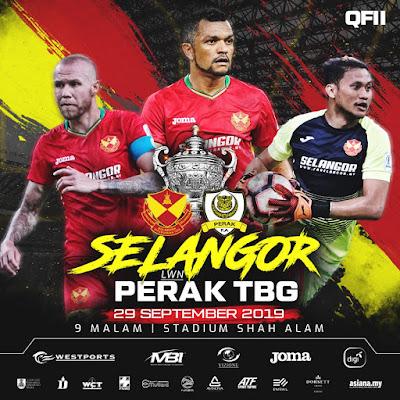 Live Streaming Selangor vs Perak (Piala Malaysia) 29.9.2019