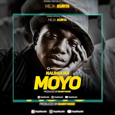 AUDIO | Meja Kunta - Naumia Na Moyo | Download Mp3