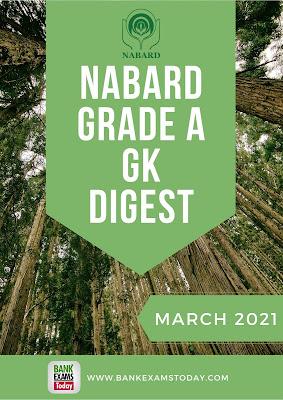 NABARD Grade A GK Digest: March 2021