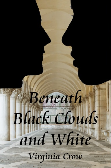 [Blog Tour] 'Beneath Black Clouds and White' By Virginia Crow #HistoricalFiction