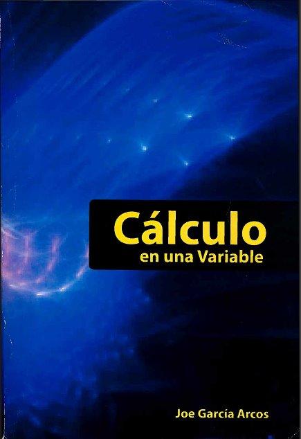 Cálculo en una variable – Joe García Arcos