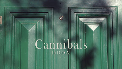 Cannibals In D.O.A.